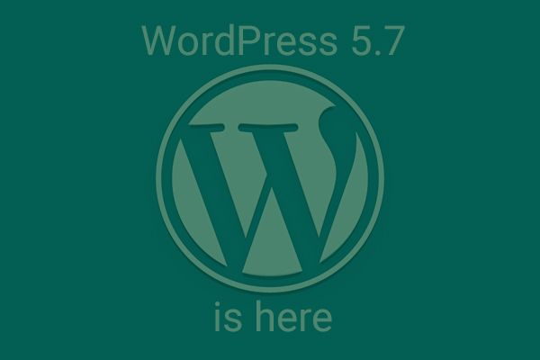 WordPress 5.7 is Available